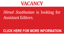 Himal Southasian is looking Assistant Editors.  Click for more information.