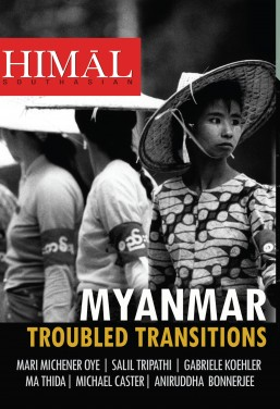 Myanmar: Troubled Transitions – latest Himal quarterly