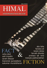 Fact and Fiction – Latest Himal Quarterly