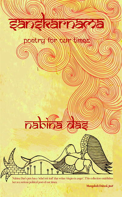 'Sanskarnama: Poetry for our times' by Nabina Das. Red River, 2018, pp, INR 300.