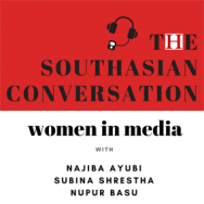 The Southasian Conversation: Women in media