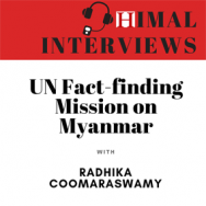 Himal Interviews: Radhika Coomaraswamy on the UN report on Rohingya crisis