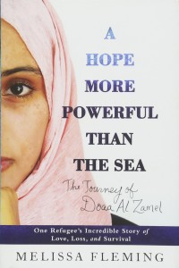 A Hope More Powerful Than the Sea- One Refugee_s Incredible Story of Love, Loss, and Survival