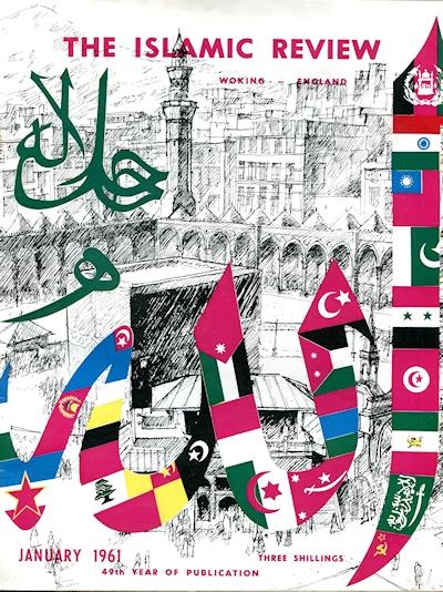 The January 1961 issue of 'Islamic Review', commemorating the 49th year of its publication. Photo: Ahmadiyya Anjuman Isha'at Islam Lahore (U.K.)